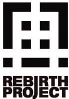 REBIRTH  PROJECT